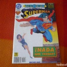 Cómics: SUPERMAN ZERO HOUR ¡NADA QUE PERDER! ( MICHELINIE ) ¡MUY BUEN ESTADO! DC ZINCO . Lote 156030314