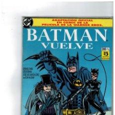Cómics: BATMAN VUELVE -ADAPTACIÓN OFICIAL DE LA PELÍCULA DE WARNER BROS- MUY BUENO.CON FUNDA PROTECTORA.. Lote 156558074