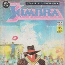 Cómics: LA SOMBRA Nº 6 LUCES Y SOMBRAS PARTE 6 EDICIONES ZINCO 1991. Lote 156624746