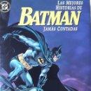 Cómics: LAS MEJORES HISTORIAS DE BATMAN JAMÁS CONTADAS (VARIOS AUTORES). Lote 158235546