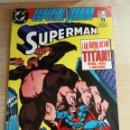 Cómics: DC CÓMICS SUPERMAN ESPECIAL VERANO NUM 6,LA FURIA DE UN TITAN!. Lote 159850786