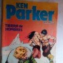 Cómics: KEN PARKER- ZINCO- Nº 11 - TIERRA DE HOMBRES- 1983-MAGISTRAL BERARDI-BUENO- DIFÍCIL-LEAN-0858. Lote 160521278