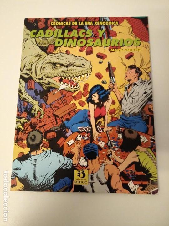 CRONICAS DE LA ERA XENOZOICA. CADILLACS Y DINOSAURIOS. MARK SCHULTZ. EDICIONES ZINCO. (Tebeos y Comics - Zinco - Prestiges y Tomos)