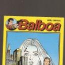 Cómics: BALBOA - MAS BLANCA QUE LA MUERTE (2) - Nº 2 - EDITORIAL ZINCO - 1989 -. Lote 160595682