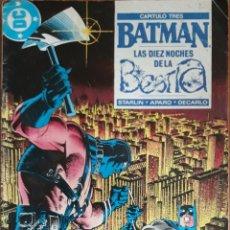 Cómics: COMIC N°25 BATMAN LAS DIEZ NOCHES DE LA BESTIA CAPÍTULO TRES 1988. Lote 160696285