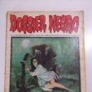 Cómics: DOSSIER NEGRO 33 EDICIONES IBERO MUNDIAL - TERROR, SPUSPENSE - AÑO 1972. Lote 160804014