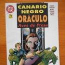 Cómics: CANARIO NEGRO ORACULO - AVES DE PRESA - DC - EDICIONES ZINCO (8W). Lote 161348522