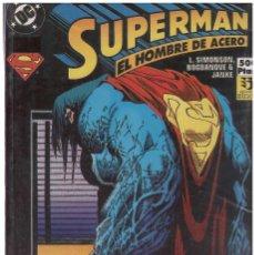 Cómics: SUPERMAN EL HOMBRE DE ACERO. RETAPADO CON LOS NUMEROS 12 AL 14. EDICIONES ZINCO. Lote 181202667