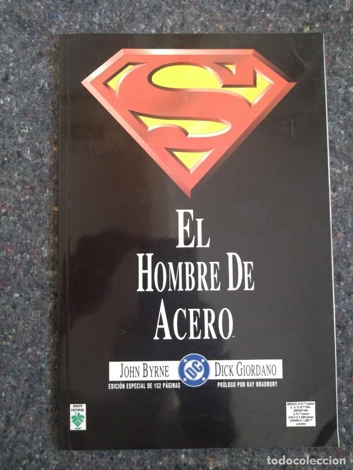 EL HOMBRE DE ACERO - JOHN BYRNE & DICK GIORDANO - PRÓLOGO DE RAY BRADBURY - MUY BUEN ESTADO D4 (Tebeos y Comics - Zinco - Superman)