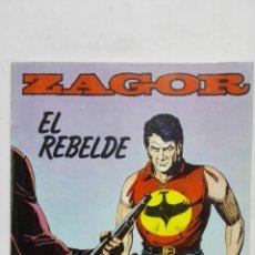 Cómics: ZAGOR Nº 6, EL REBELDE, EDICIONES ZINCO, AÑO 1982. Lote 171695109