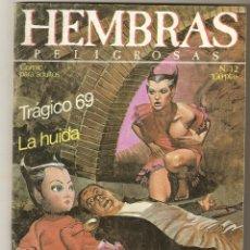 Cómics: HEMBRAS PELIGROSAS - Nº 12 - RELATOS PARA ADULTOS - COMIC EROTICO - ED ZINCO S.A - 66PP -. Lote 174293768