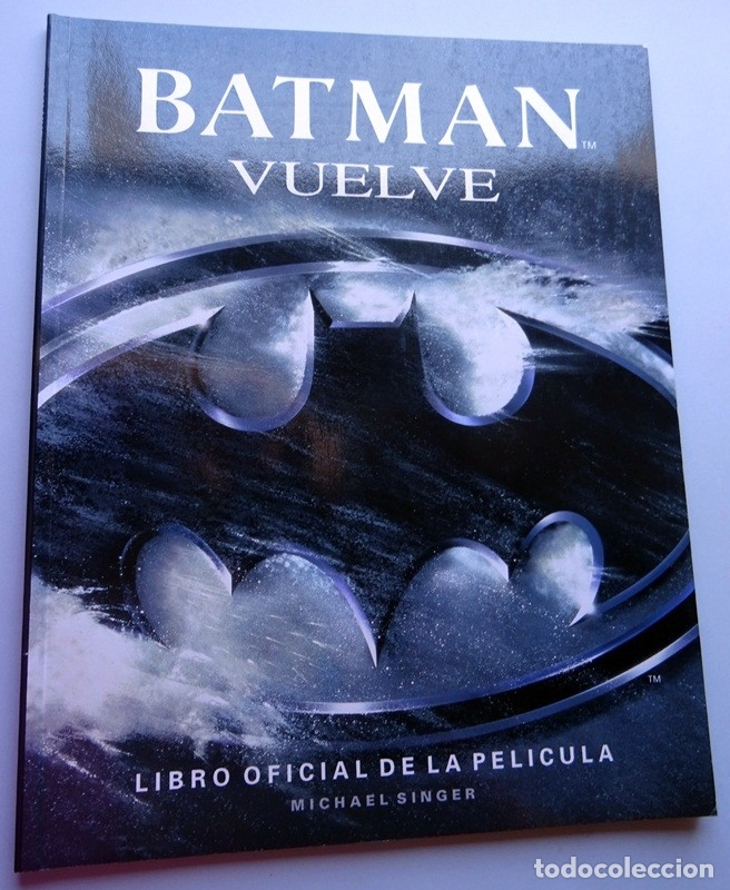 BATMAN VUELVE LIBRO OFICIAL DE LA PELÍCULA MICHAEL SINGER (Tebeos y Comics - Zinco - Batman)