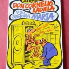 Cómics: DON CORNELIO LADILLA Y SU ESPOSA MARIA - SAPPO - 1981 - COL. EL PAPUS. Lote 175430040
