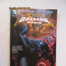 Cómics: BATMAN AND ROBIN - BORN TO KILL VOLUME 1 THE NEW 52 DC COMICS. Lote 175801864