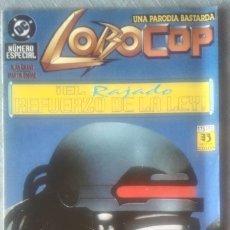 Cómics: LOBOCOP NÚMERO ESPECIAL LOBO ZINCO. Lote 176600642