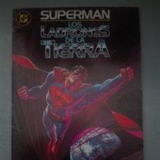 Cómics: SUPERMAN LOS LADRONES DE LA TIERRA # B2. Lote 177372259