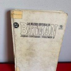 Cómics: LAS MEJORES HISTORIAS DE BATMAN JAMÁS CONTADAS. VOL 2 ED.ZINCO 1992. Lote 179401460