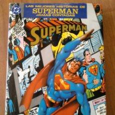 Cómics: LAS MEJORES HISTORIAS DE SUPERMAN JAMÁS CONTADAS. Lote 179526412