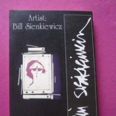 Cómics: ARTIST BILL SIENKIEWICZ EXPOSICION SEMANA NEGRA GIJON.. Lote 179957192