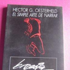 Cómics: HECTOR G. OESTERHELD EL SIMPLE ARTE DE NARRAR BRECCIA SEMANA NEGRA.. Lote 179957776
