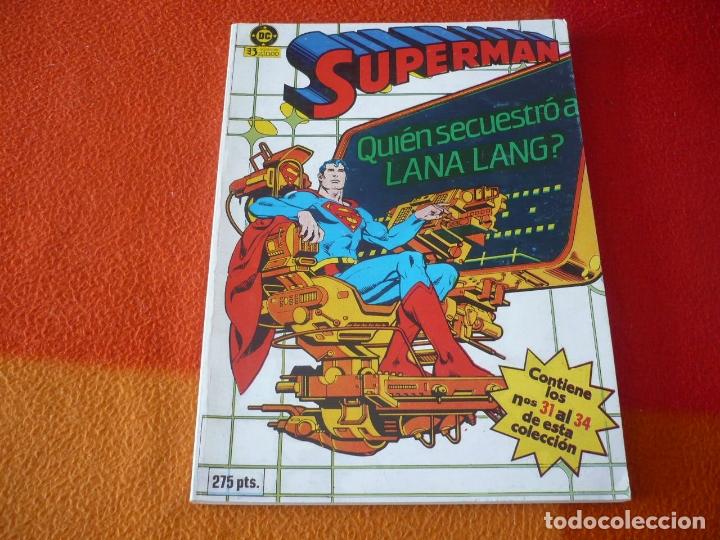 SUPERMAN NºS 31 AL 34 RETAPADO 7 ( SWAN ) ¡BUEN ESTADO! DC ZINCO (Tebeos y Comics - Zinco - Superman)