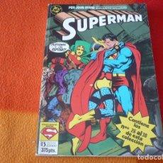 Cómics: SUPERMAN NºS 26 AL 30 RETAPADO 14 ( JOHN BYRNE ) ¡BUEN ESTADO! DC ZINCO. Lote 179960821