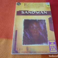 Cómics: SANDMAN NºS 15 AL 19 RETAPADO 4 ( GAIMAN ) ¡BUEN ESTADO! DC ZINCO ESTACION DE NIEBLAS. Lote 180051812