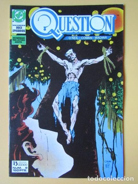 QUESTION. NÚM. 9. MAXISERIE, DOCE EPISODIOS. VIGILANTES - DENNIS O'NEIL. DENYS COWAN. RICK MAGYAR (Tebeos y Comics - Zinco - Question)