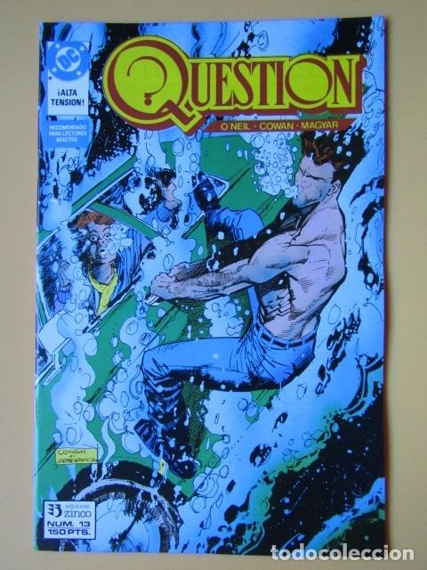 QUESTION. NÚM. 13. ¡ALTA TENSIÓN! - DENNIS O'NEIL. DENYS COWAN. RICK MAGYAR (Tebeos y Comics - Zinco - Question)