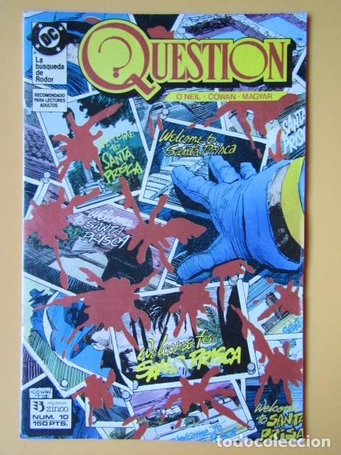 QUESTION. NÚM. 10. LA BÚSQUEDA DE RODOR - DENNIS O'NEIL. DENYS COWAN. RICK MAGYAR (Tebeos y Comics - Zinco - Question)
