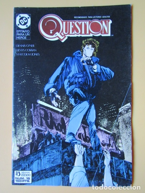 QUESTION. NÚM. 15. EPITAFIO PARA UN HÉROE - DENNIS O'NEIL. DENYS COWAN. MALCOM JONES (Tebeos y Comics - Zinco - Question)