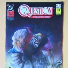 Comics: QUESTION. NÚM. 25. ¡AL LÍMITE! - DENNIS O'NEIL. DENYS COWAN. MALCOM JONES III. Lote 181329907