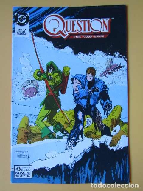 QUESTION. NÚM. 18. ¡ENTRA GREEN ARROW! - DENNIS O'NEIL. DENYS COWAN. RICK MAGYAR (Tebeos y Comics - Zinco - Question)