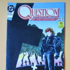 Comics: QUESTION. NÚM. 30. ¿QUIÉN LO HIZO? - DENNIS O'NEIL. DENYS COWAN. MALCOM JONES III. Lote 181329930