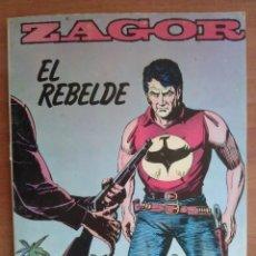 Cómics: ZAGOR Nº 6 . EL REBELDE. Lote 181529127