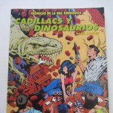 Cómics: CADILLACS Y DINOSAURIOS, CRÓNICAS DE LA ERA XENOZOICA - EDICIONES ZINCO - 1993. Lote 182659698