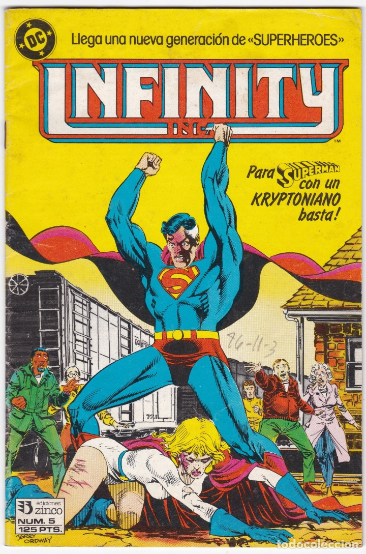 INFINITY INC Nº 5 - SUPERMAN - CON UN KRYPTONIANO BASTA - SUPERHEROES (Tebeos y Comics - Zinco - Infinity Inc)