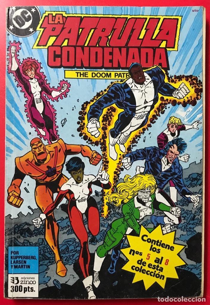 LA PATRULLA CONDENADA - ZINCO - RETAPADO N° 2 - CONTIENE N° 5 AL 8 (Tebeos y Comics - Zinco - Patrulla Condenada)