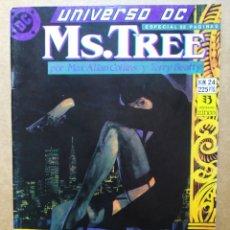 Cómics: UNIVERSO DC N°24: MS. TREE (ZINCO, 1991). POR MAX ALLAN COLLINS Y TERRY BEATTY. 52 PÁGINAS A COLOR.. Lote 190414097