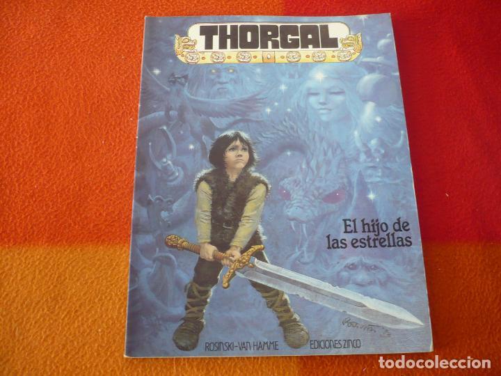 THORGAL 7 EL HIJO DE LAS ESTRELLAS ( ROSINSKI VAN HAMME ) ¡MUY BUEN ESTADO! ZINCO (Tebeos y Comics - Zinco - Otros)