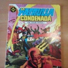 Cómics: LA PATRULLA CONDENADA 1. Lote 191252161