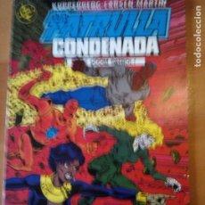 Comics: LA PATRULLA CONDENADA 6. Lote 191254727