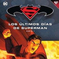 Cómics: LOS ULTIMOS DIAS DE SUPERMAN - ECC / DC NOVELAS GRAFICAS BATMAN Y SUPERMAN 79 / TAPA DURA. Lote 191608441