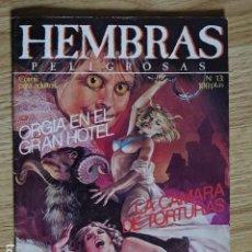 Cómics: HEMBRAS PELIGROSAS Nº 13 CÁMARA DE TORTURAS MUJER LOBO DE HOLLYWOOD EDICIONES ZINCO AÑO 1985. Lote 193422986