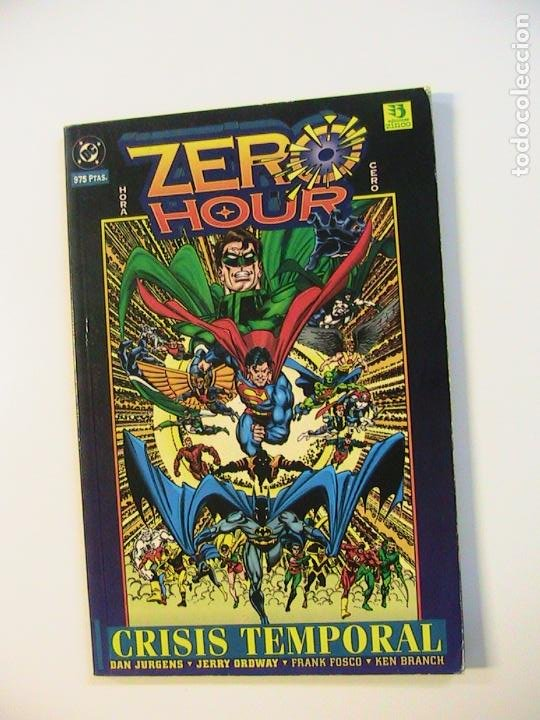 ZERO HOUR. CRISIS TEMPORAL. ZINCO, 1995. (Tebeos y Comics - Zinco - Prestiges y Tomos)