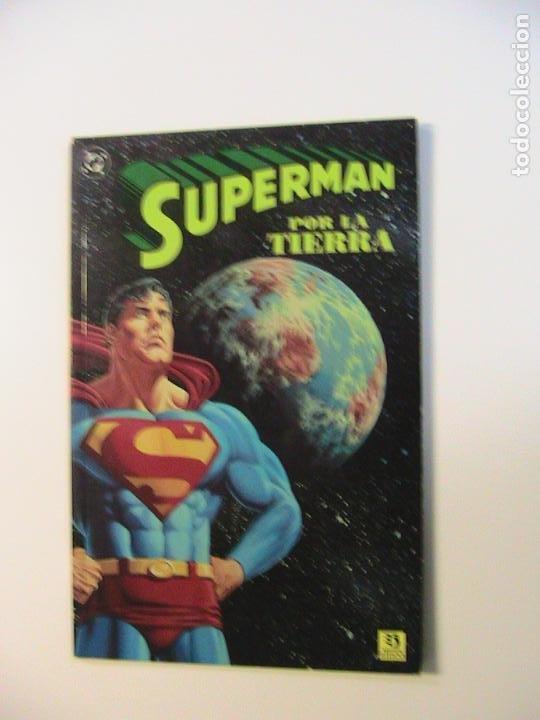SUPERMAN. POR LA TIERRA. ZINCO, 1992. (Tebeos y Comics - Zinco - Prestiges y Tomos)