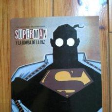 Cómics: SUPERMAN Y LA BOMBA DE LA PAZ - TEDDY KRISTIANSEN & NIELS SONDERGAARD. Lote 193832217