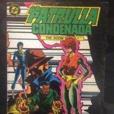 Cómics: LA PATRULLA CONDENADA THE DOOM PATROL N.4 . ( 1988 ).. Lote 194396280