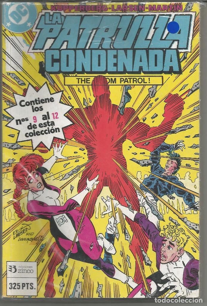 LA PATRULLA CONDENADA RETAPADO Nº 3 EDICIONES ZINCO. (Tebeos y Comics - Zinco - Prestiges y Tomos)