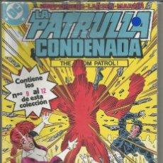 Cómics: LA PATRULLA CONDENADA RETAPADO Nº 3 EDICIONES ZINCO.. Lote 195307180